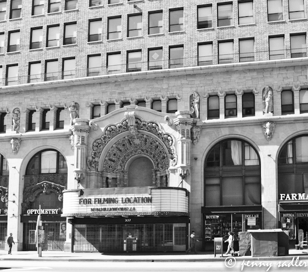 The Million Dollar Theater, Broadway St. Los Angeles, Ca. @PennySadler 2013